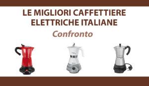 confronto caffetiere italiane