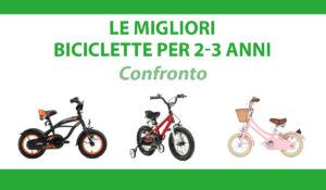 confronto biciclette per 2 3 anni