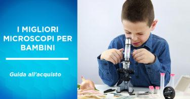 miglirori microscopi per bambini