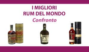 confronto migliori rum del mondo