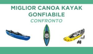 confronto canoe kayak gonfiabile