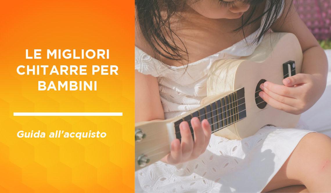 migliori chitarre per bambini