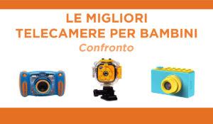 confronto telecamere per bambini